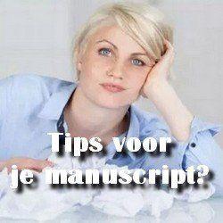 Tips voor je manuscript?